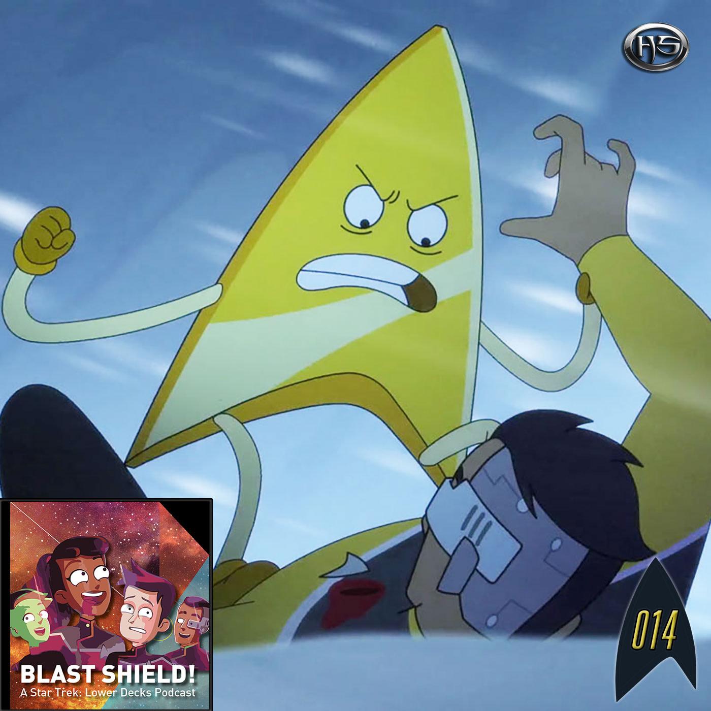 Blast Shield! Episode 14