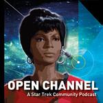 Open Channel - A Star Trek Community podcast