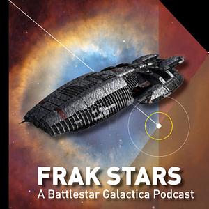 Frak Stars - A Battlestar Galactica podcast