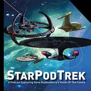 StarPodTrek - A Podcast Exploring Gene Roddenberry's Vision of the Future